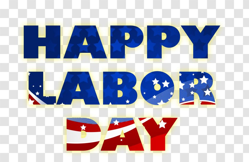 Labor Day Labour Memorial Holiday Long Weekend Blue Happy Labor Day Transparent Png
