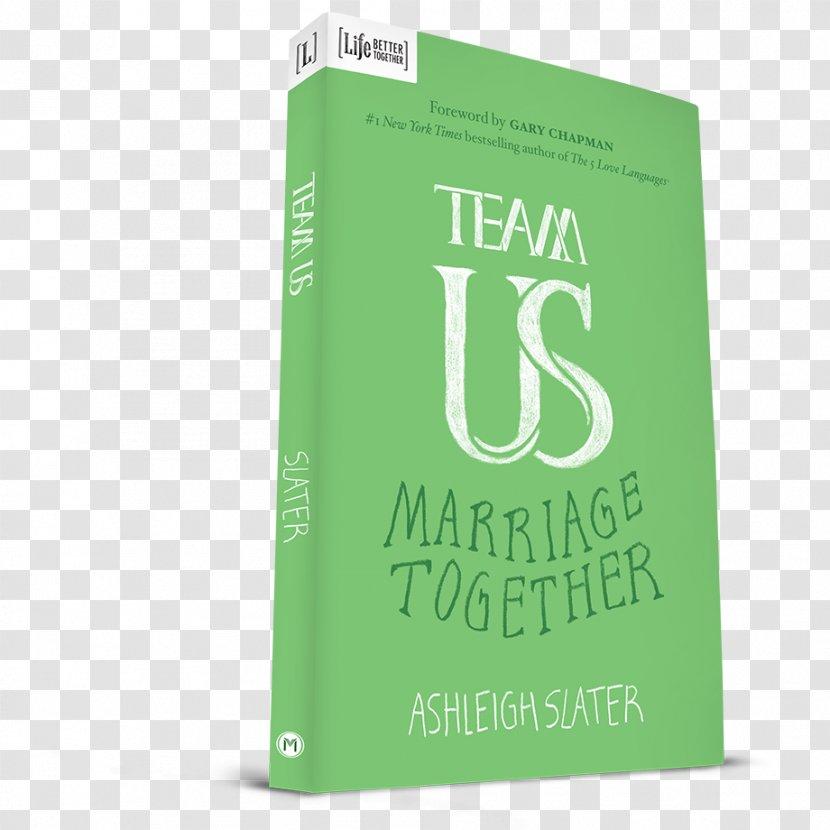Team Us: Marriage Together Brand Paperback Green - Book Transparent PNG