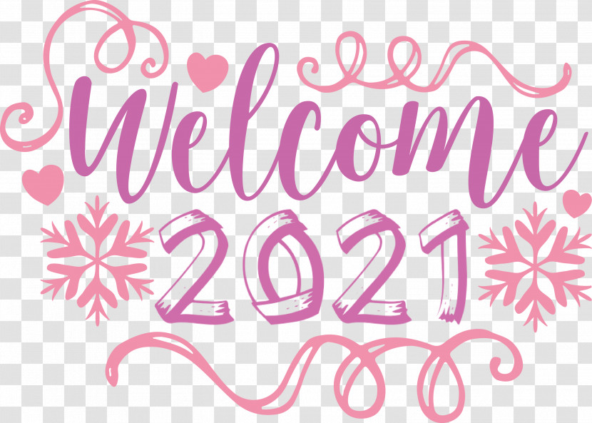 2021 Welcome Welcome 2021 New Year 2021 Happy New Year Transparent PNG