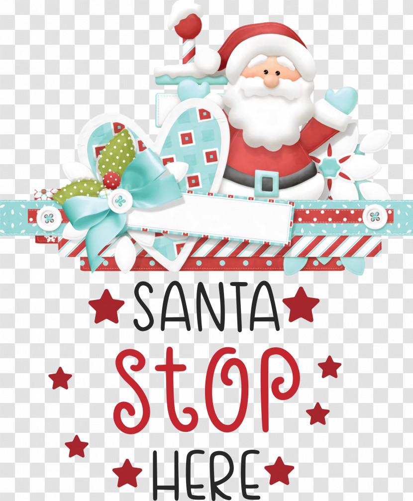Santa Stop Here Santa Christmas Transparent PNG